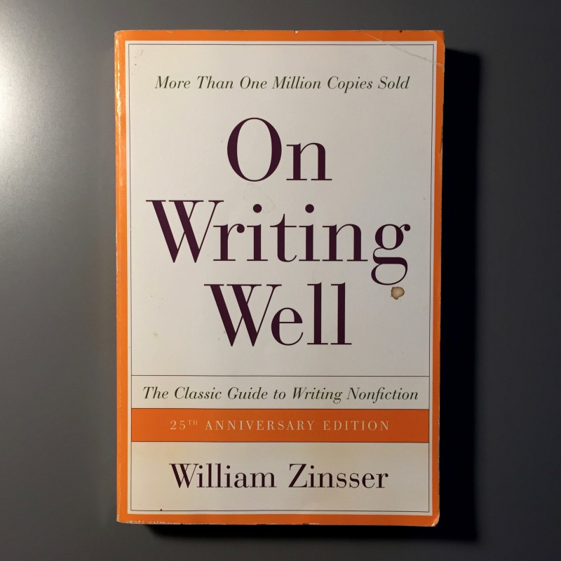 a book analysis of on writing well by william zinsser William zinsser, a writer whose 1976 book on writing well has become a bible for people hoping to write concisely and with verve, died tuesday at 92.